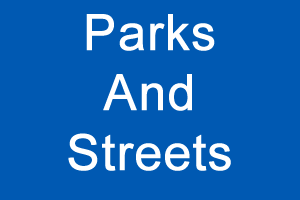 Parks and Streets