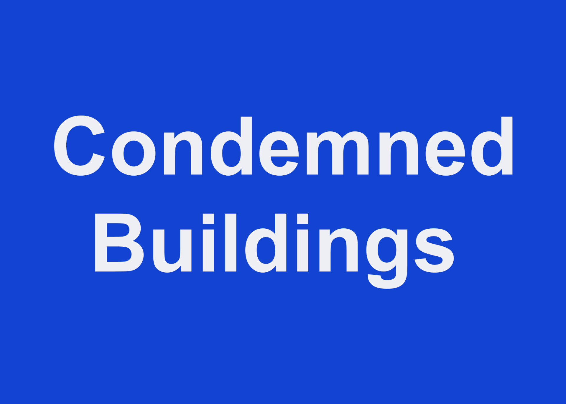 condemned buildings