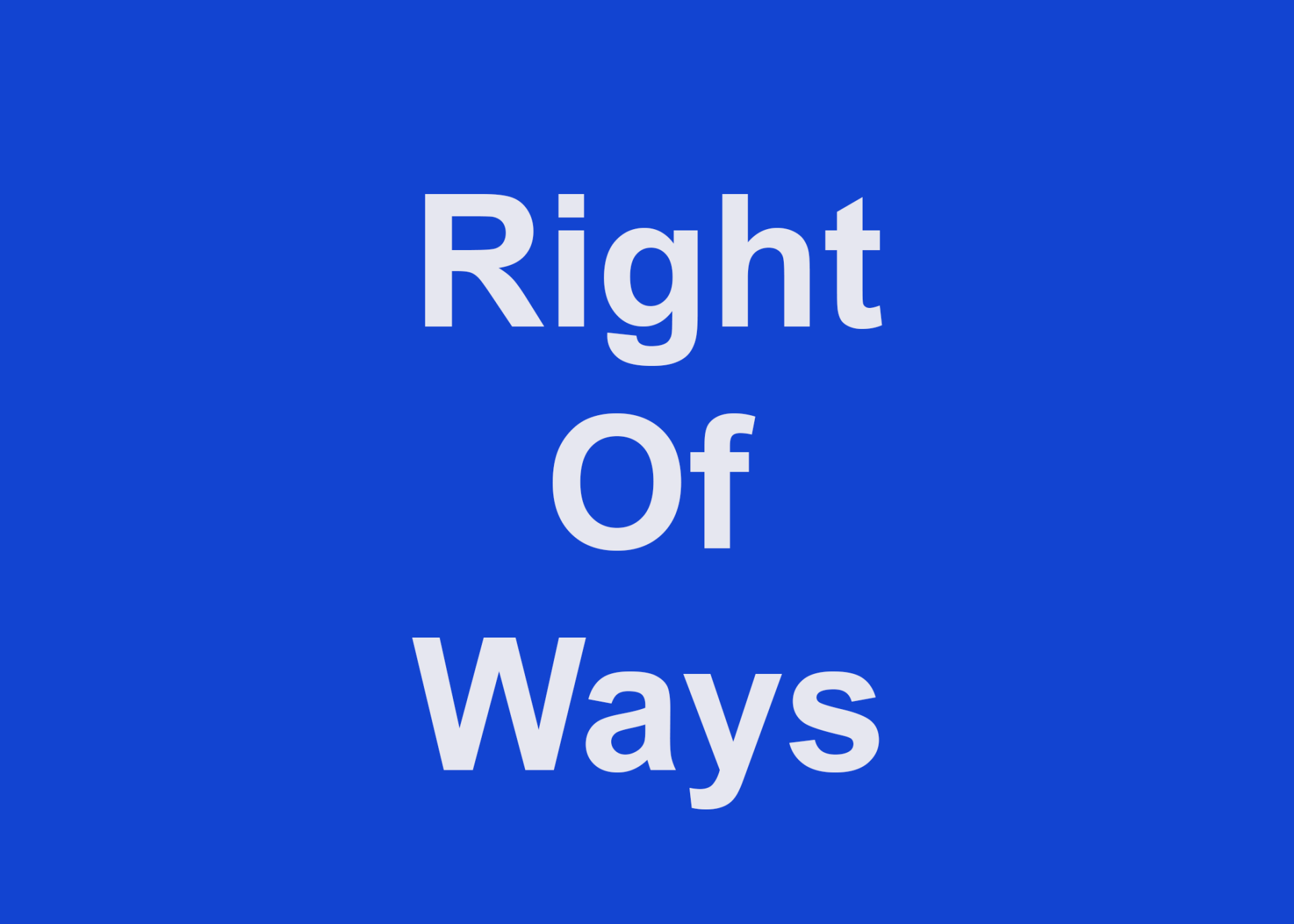 Right of Ways